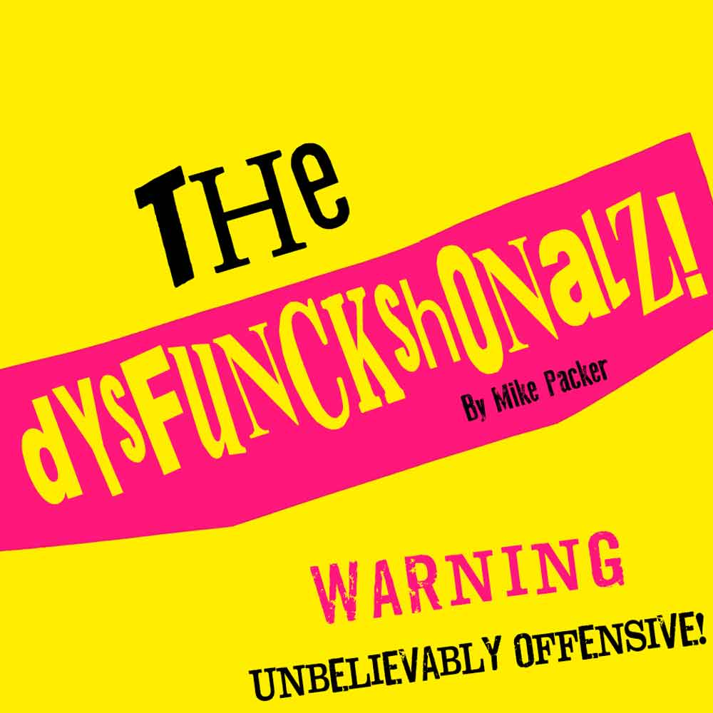 tHe dYsFUnCKshOnalZ! by Mike Packer Graphic
