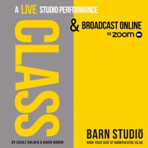 Class by Iseult Golden & David Horan