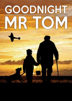 Goodnight Mr Tom by Michelle Magorian & David Wood