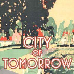 City of Tomorrow by Glyn Maxwell